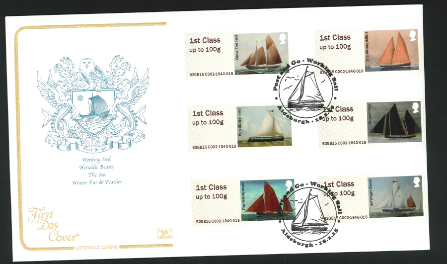 2015 Cotswold Working Sail Post & Go First Day Cover, Aldenburgh Postmark