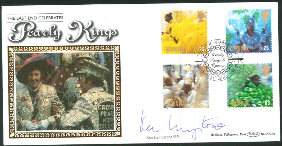 1998 - Carnivals First Day Cover - Pearly Kings & Queens, London E3 Postmark, Signed by Ken Livingstone