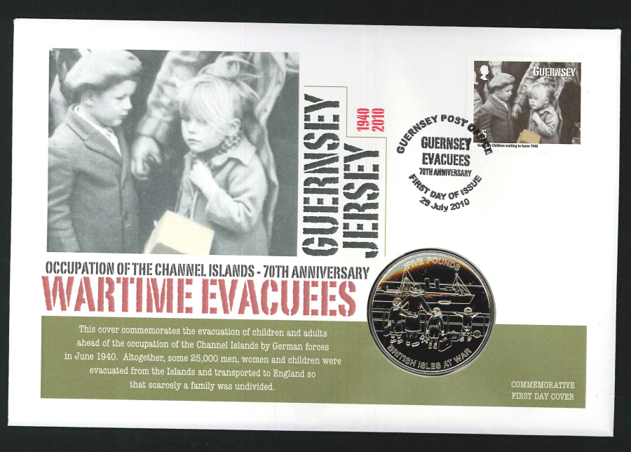 2010 - Wartime Evacuees Coin First Day Cover - £5 Coin & Guernsey Postmark