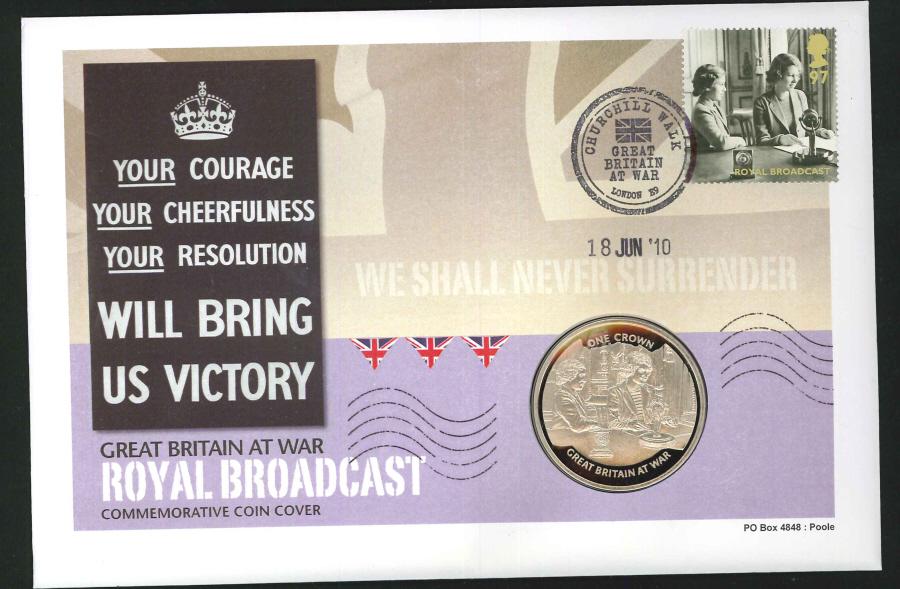 2010 - GB at War Royal Broadcast Coin Commemorative Cover - Crown Coin & Churchill Walk E9 Postmark