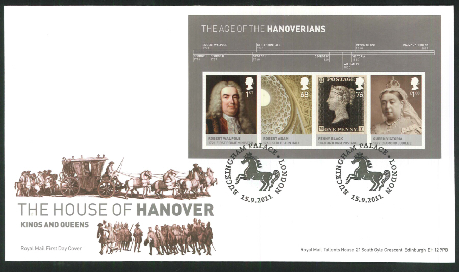 2011 The House of Hanover Royal Mail Mini Sheet First Day Cover - House of Hanover Buckingham Palace London Postmark