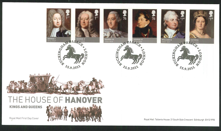 2011 The House of Hanover Royal Mail First Day Cover - House of Hanover Buckingham Palace London Postmark