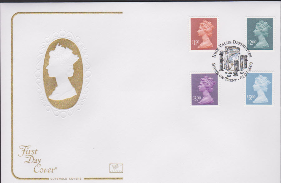 2003 - High Value Definitions COTSWOLD FDC Stoke on Trent Postmark