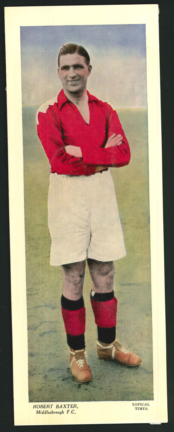 Topical Times Large Coloured Robert Baxter Middlesborough F C