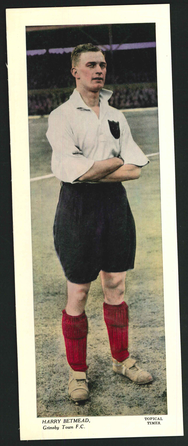 Topical Times Large Coloured Harry Betmead Grimsby Town F C