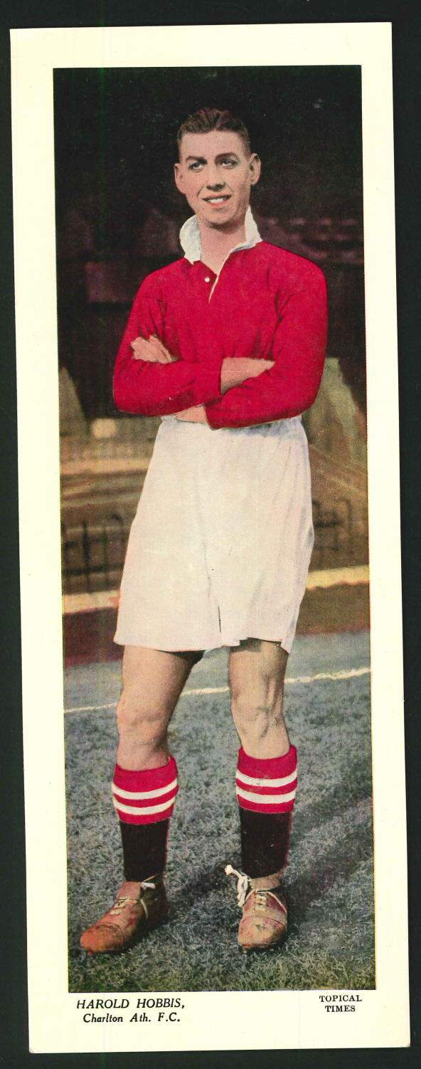 Topical Times Large Coloured- Harold Hobbis Charlton Ath. F C