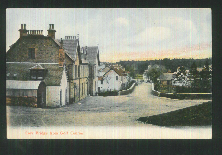 Postcard Scotland - Carr Bridge from Golf Course 1906