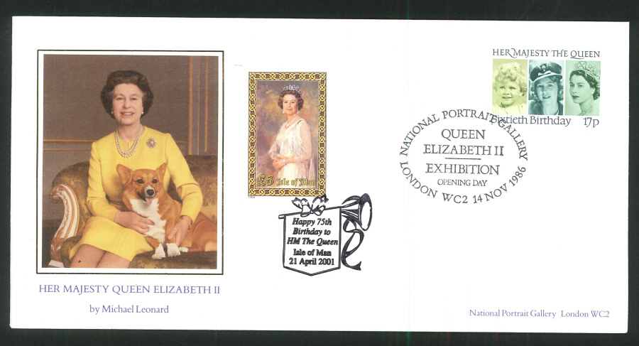 1986 & 2001 Queens 75th Birthday Commemorative Cover- Dual Postmarks National Portrait Gallery & Isle of Man